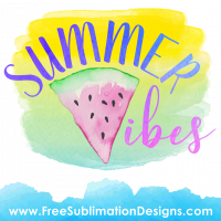 Free Sublimation Print Summer Vibes