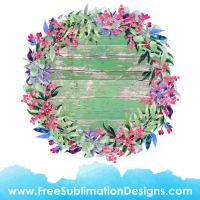 Free Sublimation Print Flower Wreath Green Wood Background