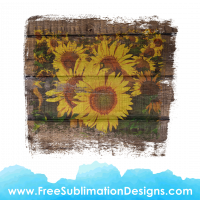 Free Sublimation Print Sunflowers Wood Texture Distressed Background