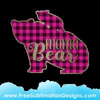 Free Sublimation Print Mama Bear Pink Tartan