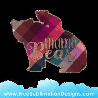Free Sublimation Print Mama Bear Tartan