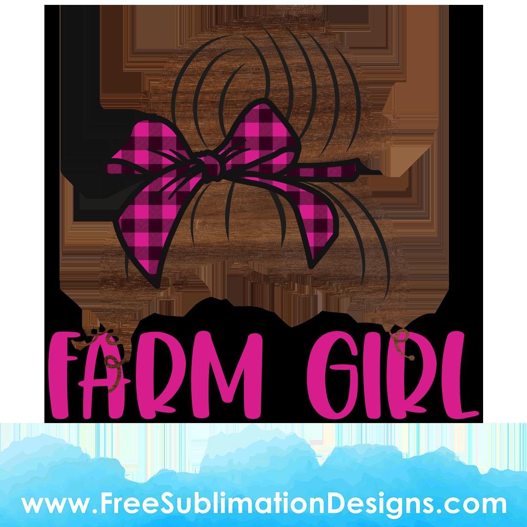 Farm Girl Mom Bun Sublimation Print