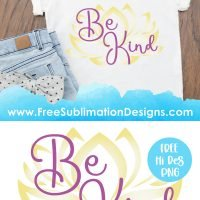 Peace Lily Be Kind Sublimation Print