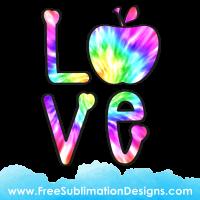 Love Tie Dye Hippie Sublimation Print