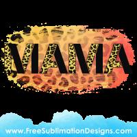 Leopard Print Mama Distressed Sublimation Print