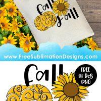 Fall Yall Sunflower Pumpkin Sublimation Print